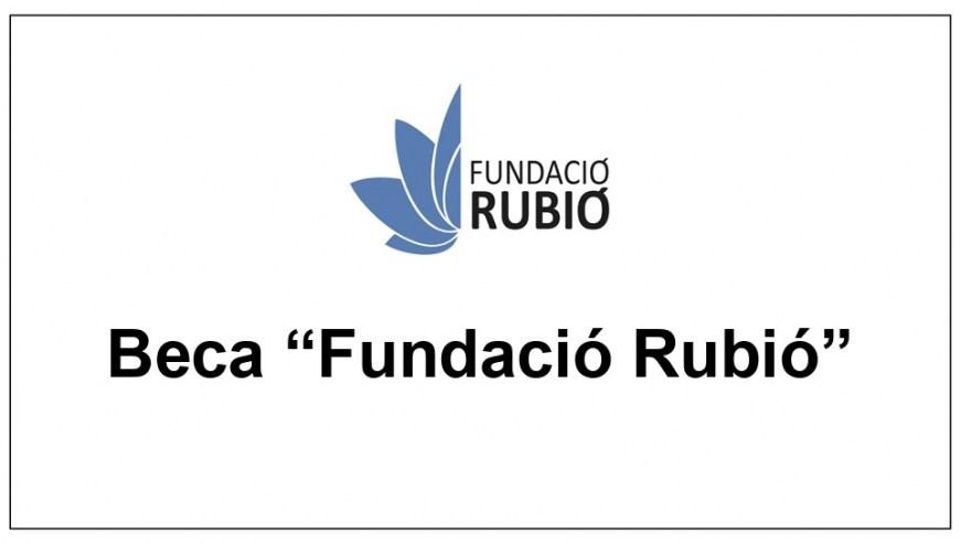 23.10.2019 CONVOCATORIA BECA Fundació Rubió
